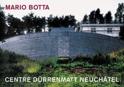 Mario Botta - Centre Da1/4rrenmatt Neucha[tel