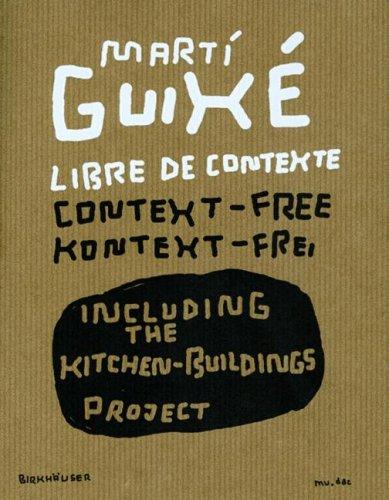 Marti Guixe Libre de Contexte: Context-Free/Kontext-Frei 9783764324223