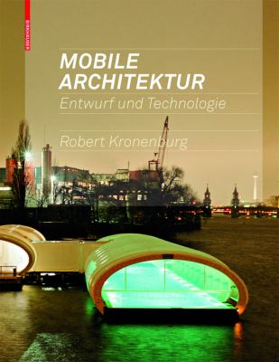 Mobile Architektur: Entwurf Und Technologie 9783764383220