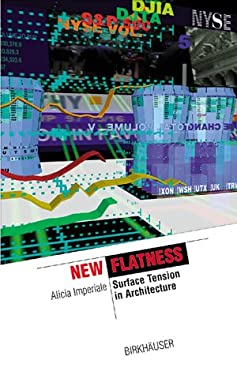 New Flatness: Surface Tension in Architecture 9783764362959