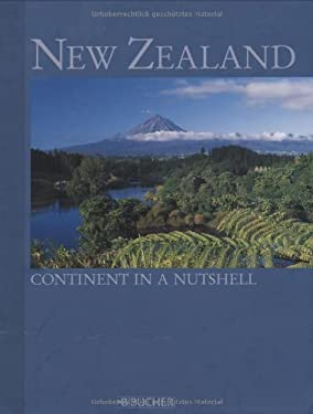 New Zealand: Continent in a Nutshell 9783765816338