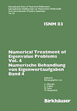 Numerische Behandlung Von Eigenwertaufgaben Band 4 9783764318567