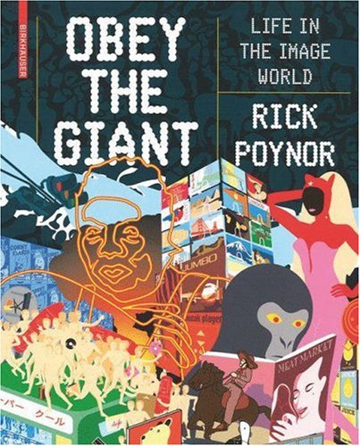 Obey the Giant: Life in the Image World 9783764385002