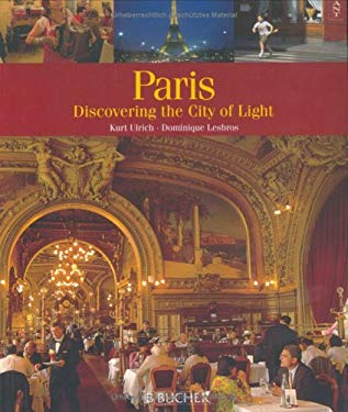 Paris: Discovering the City of Light 9783765815881