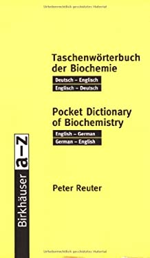 Pocket Dictionary of Biochemistry: English-German, German-English 9783764361976