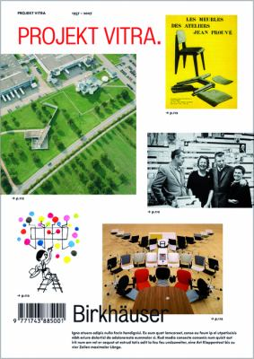 Projekt Vitra: Orte, Produkte, Autoren, Museum, Sammlungen, Zeichen; Chronik, Glossar 9783764385927