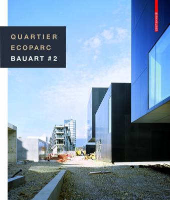 Quartier Ecoparc: Bauart # 2 9783764399450