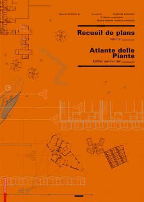 Recueil de Plans/Atlante Delle Planimetrie: d'Habitation/Residenziali 9783764382353