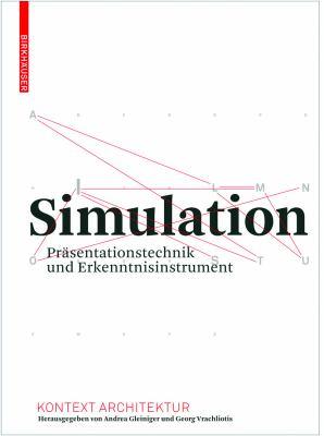 Simulation: Prasentationstechnik Und Erkenntnisinstrument 9783764386856
