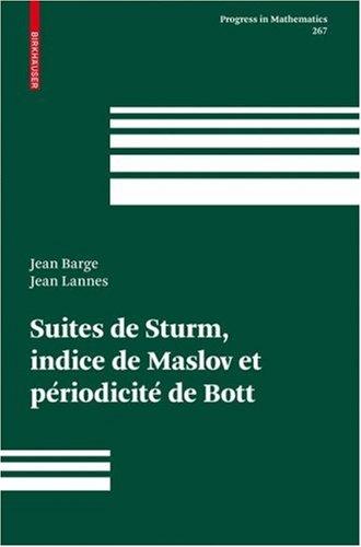 Suites de Sturm, Indice de Maslov Et Periodicite de Bott 9783764387099