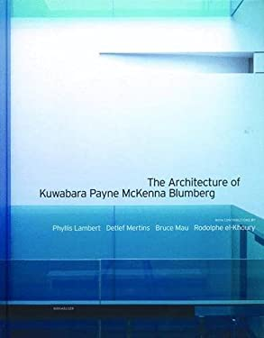 The Architecture of Kuwabara Payne McKenna Blumberg 9783764362249