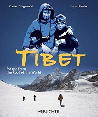 Tibet: Escape from the Roof of the World 9783765817458