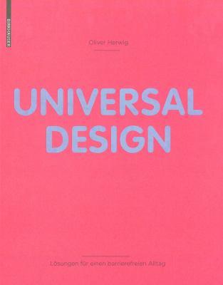 Universal Design: Lasungen Fa1/4r Einen Barrierefreien Alltag 9783764387174