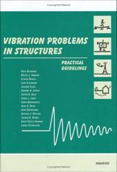 Vibration Problems in Structures: Practical Guidelines 8017032