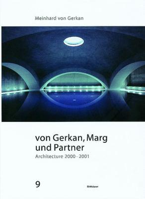 Von Gerkan, Marg Und Partner: Architecture 2000-2001 9783764321819