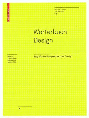 Worterbuch Design: Begriffliche Perspektiven Des Design 9783764377380