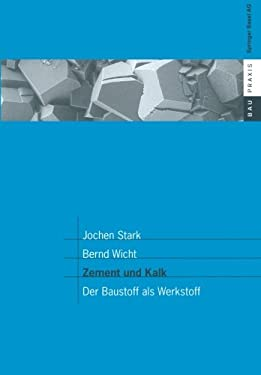 Zement Und Kalk: Der Baustoff ALS Werkstoff 9783764362164
