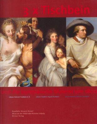 3 x Tischbein: Und Die Europaische Malerei Um 1880 9783777427850