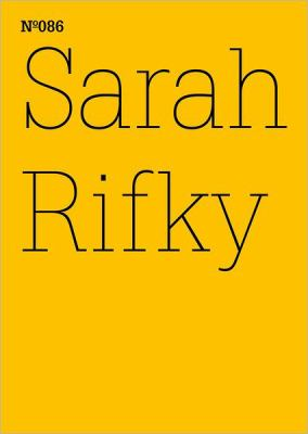 Sarah Rifky: The Going Insurrection: 100 Notes, 100 Thoughts: Documenta Series 086 9783775729352