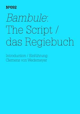 Ulrike Meinhof & Eberhard Itzenplitz: Bambule, the Script: 100 Notes, 100 Thoughts: Documenta Series 092 9783775729413