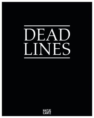 Dead Lines: Death in Art, Media, Everyday 9783775730051