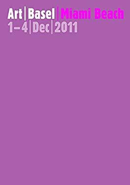 Art Basel Miami Beach: The International Art Show/La Exposicion Internacional de Arte 9783775731393