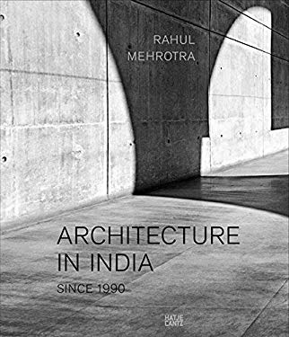 Architecture in India: Since 1990 9783775732451
