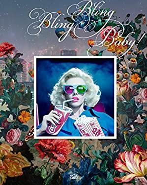 Bling Bling Baby!