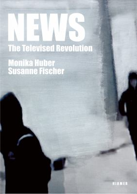 News: The Televised Revolution 9783777453316