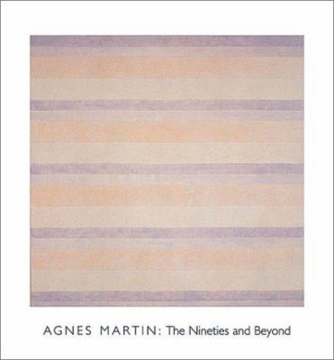 Agnes Martin: The Nineties and Beyond 9783775711654