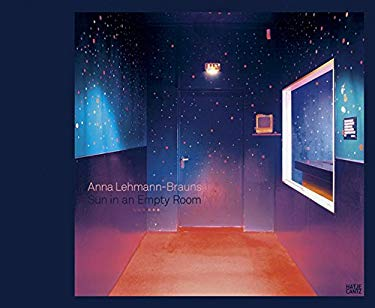 Anna Lehmann-Brauns: Sun in an Empty Room 9783775720830