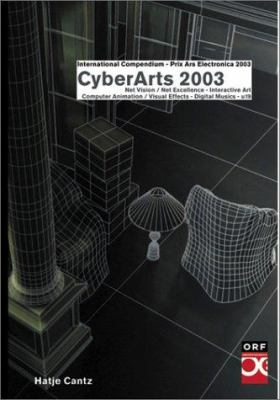 Cyberarts 2003: International Compendium Prix Ars Electronica 9783775713559