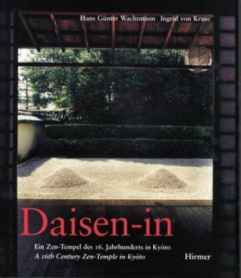 Daisen-In: A 16th Century Zen-Temple in Kyoto 9783777486109