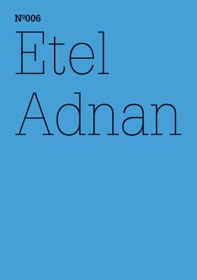 Etel Adnan: The Cost for Love We Are Not Willing to Pay 9783775728553