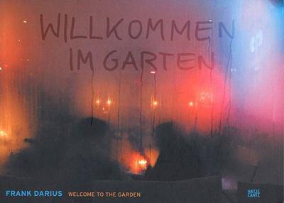 Frank Darius: Welcome to the Garden 9783775721622