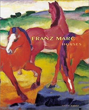 Franz Marc: Horses 9783775709538