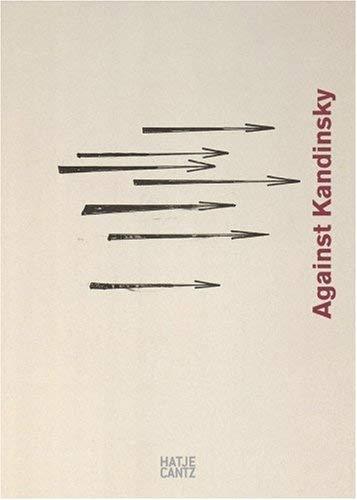 Gegen Kandinsky / Against Kandinsky 9783775718967