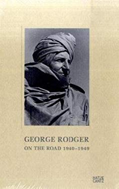 George Rodger: On the Road 1940-1949 9783775724135