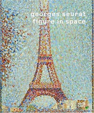 Georges Seurat: Figure in Space 9783775724395