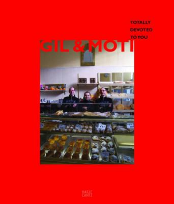 Gil & Moti: Totally Devoted to You 9783775728478