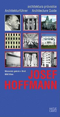Josef Hoffmann: Architekturfuhrer/Architektonicky Pruvodce/Architecture Guide 9783775727334