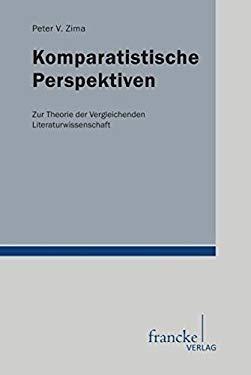Komparatistische Perspektiven - Peter V. Zima