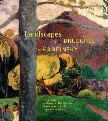 Landscapes from Brueghel to Kandinsky 9783775711074