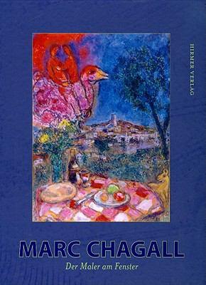 Marc Chagall: Der Maler Am Fenster