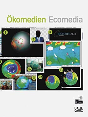 Okomedien/Ecomedia: Okologische Strategien In der Kunst Heute/Ecological Strategies In Today's Art 9783775720489