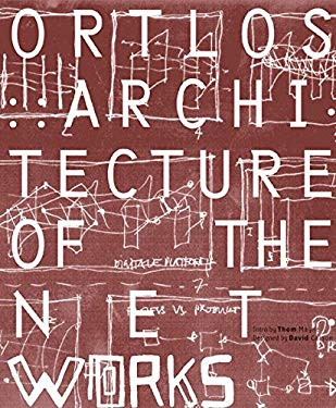 Ortlos: Architecture of the Net.Works