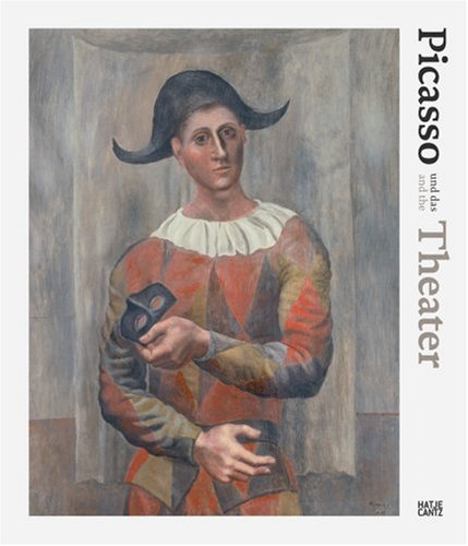 Picasso Und das Theater/Picasso And The Theatre 9783775718721