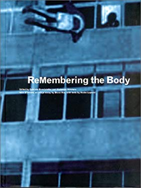 ReMembering the Body: Body and Movement in the 20th Century 9783775709057