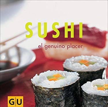 Sushi: El Genuino Placer 9783774271012