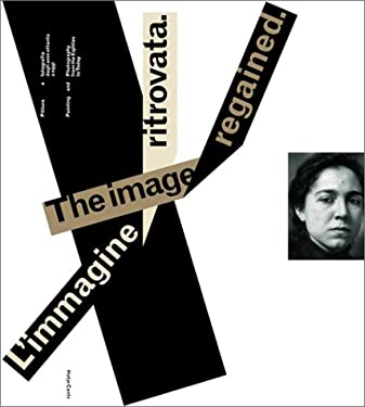 The Image Regained: Painting and Photography from the Eighties to Today 9783775712682